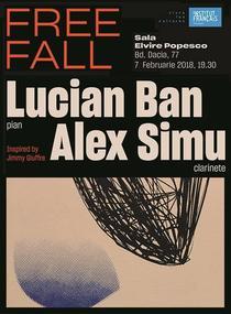 Free Fall. Lucian Ban si Alex Simu
