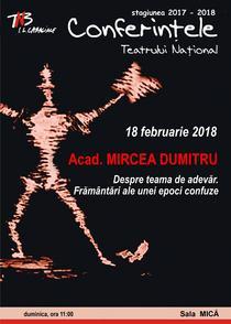 Acad. Mircea Dumitru la Conferintele Teatrului National