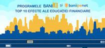 Top 10 efecte ale educatiei financiare