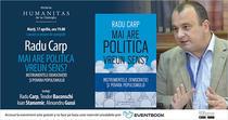 """""""Mai are politica vreun sens? Instrumentele democratiei si povara populismului"""""""