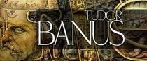 Expozitie personala Tudor Banus