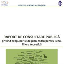 Concluziile dezbaterii publice a planurilor cadru de liceu