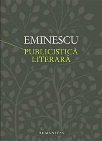 Mihai Eminescu, Publicistica literara