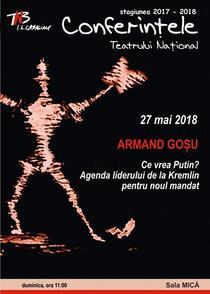 Afisul conferintei lui Armand Gosu
