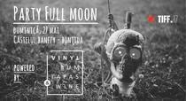 Full Moon Party la TIFF 2018