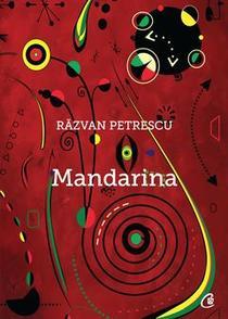 Mandarina, de Razvan Petrescu