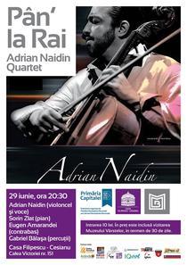 """Pan' la Rai"" cu Adrian Naidin Quartet"