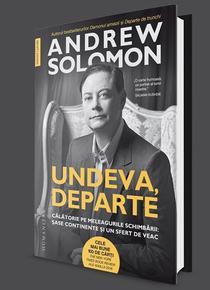 Andrew Solomon - Undeva, departe. Cltorie pe meleagurile schimbrii: ase continente i un sfert de veac