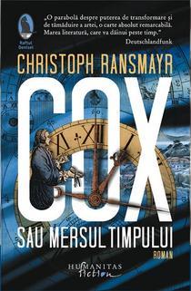 Cox sau Mersul timpului, de Cristoph Ransmayr