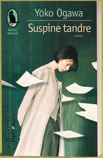 Suspine tandre, de Yōko Ogawa