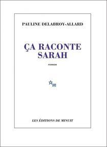 Ca raconte Sarah, de Pauline Delabroy-Allard