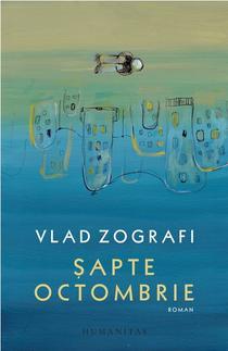 Sapte Octombrie de Vlad Zografi