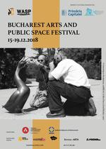Bucharest Arts and Public Space Festival