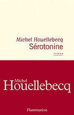 Serotonină de Michel Houellebecq
