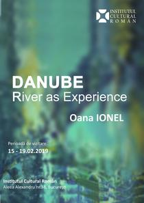 Oana Ionel: 'Danube- River as Experience'