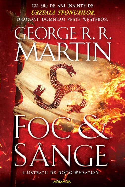 Foc si sange, George R.R. Martin
