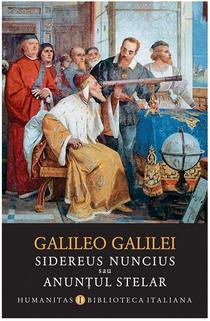 Galileo Galilei: Sidereus nuncius sau Anunțul stelar