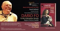 """Dario Fo: """"Ca din întâmplare, femeie"""""""