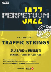 Perpetuum Jazz cu Traffic Strings
