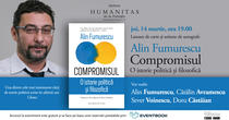 Compromisul. O istorie politică și filozofică, de Alin Fumurescu