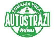 Sigla campaniei Romania vrea autostrazi