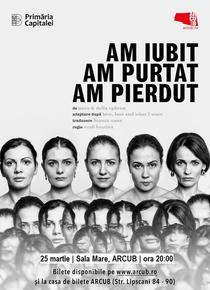 Am iubit, am purtat, am pierdut