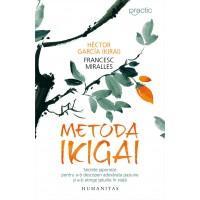 metoda-ikigai-secrete-japoneze-pentru-a-ti-descoperi-adevarata-pasiune-si-a-ti-atinge-telurile-in-viata