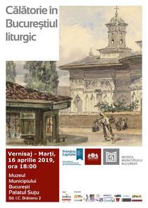 Călătorie în Bucureștiul liturgic