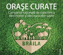 """""""Orase Curate"""" ajunge in Braila"""