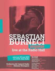 Unspoken cu Sebastian Burneci