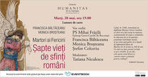 Martori ai Fericirii. Șapte vieți de sfinți români de Francisca Băltăceanu și Monica Broșteanu
