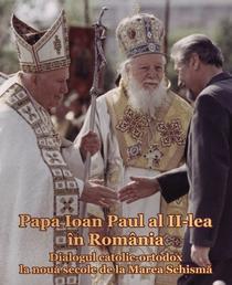 Vizita Papei Ioan Paul al II-lea in Romania