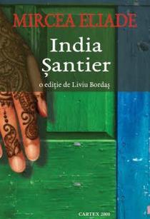 India. Santier - Mircea Eliade
