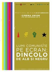 """Festivalul de film """"Lumi comuniste pe ecran"""""""