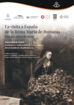 La visita a España de la Reina María de Rumanía