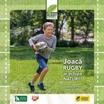 Joaca rugby in echipa naturii