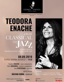 From Classical to Jazz cu Teodora Enache