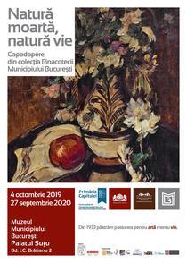 Natură moartă, natură vie - Capodopere din Colecția Pinacotecii Municipiului București