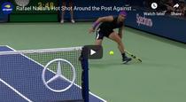 Rafael Nadal si lovitura zilei
