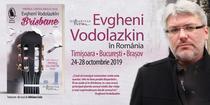 Evgheni Vodolazkin revine in Romania