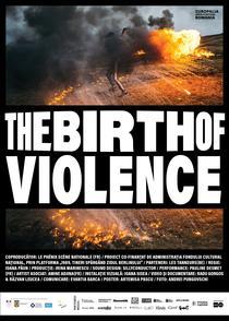 The Birth of Violence, r. Ioana Paun