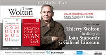 Thierry Wolton în dialog cu Ioan Stanomir și Gabriel Liiceanu