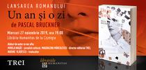 Pascal Bruckner: Un an și o zi