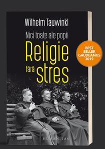 Nici toate ale popii. Religie fără stres de Wilhelm Tauwinkl