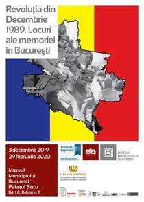 Revoluţia din Decembrie 1989. Locuri ale memoriei în București