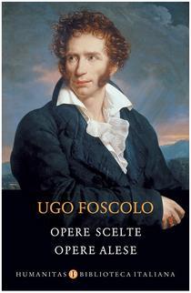 Opere alese, de Ugo Foscolo