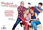 """Spectacolul """"Weekend Comedy"""" de Sam Bobrick"""
