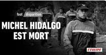 Michel Hidalgo a murit