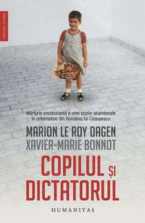 Copilul și dictatorul de Marion Le Roy Dagen și Xavier-Marie Bonnot