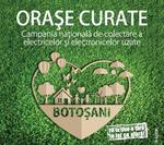 Campania Orașe Curate ajunge în Botoșani